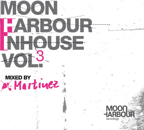 Moon Harbour Inhouse Vol. 3, mixed by Martinez