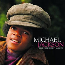 Michael Jackson / Stripped Mixes