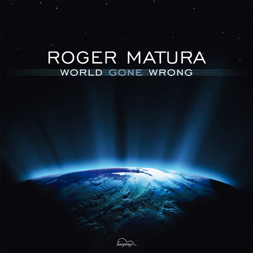Roger Matura / World Gone Wrong_Cover