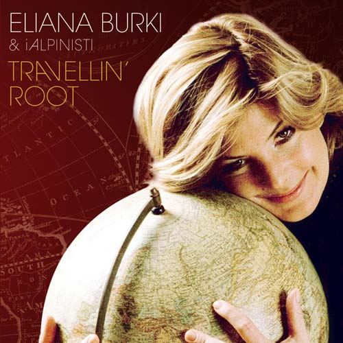 Eliana Burki & iAlpinisti / Travellin' Root_Cover