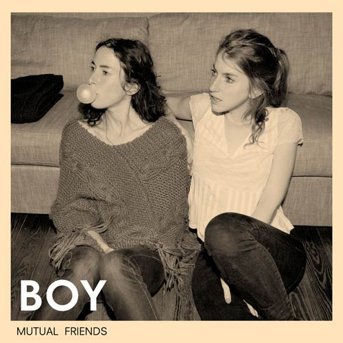 Boy mutual friends (limited edition) (2011)