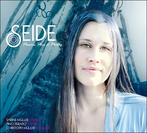 Seide / Passion, Pain & Poetry