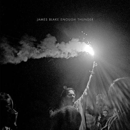 james-blake-enough-thunder