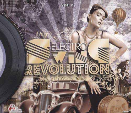 va-electro-swing-revolution-vol-2