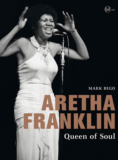 Mark Bego Aretha Franklin Queen of Soul Buchcover