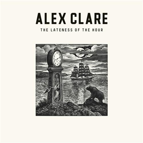 alex clare the lateness of the hour