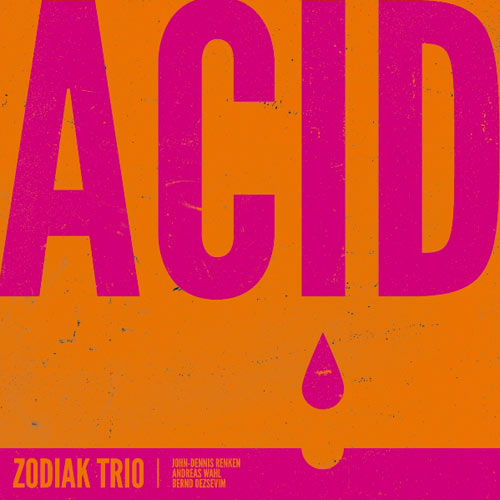 Zodiak Trio Acid