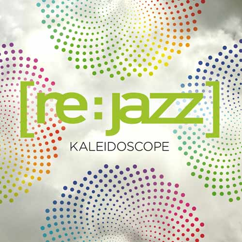 [re:jazz] Kaleidoscope