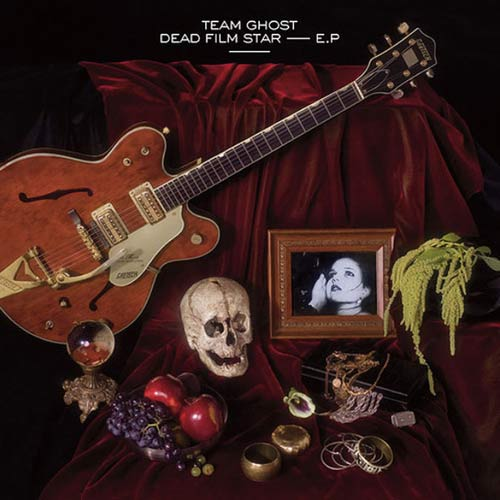 Team Ghost Dead Film Star (EP) Cover