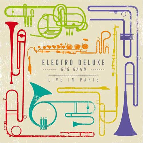 Electro Deluxe | Live in Paris 2012 Cover