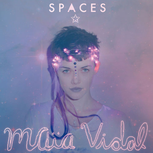 Maïa Vidal | Spaces Cover
