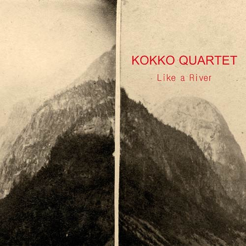 Kokko Quartet Like A River