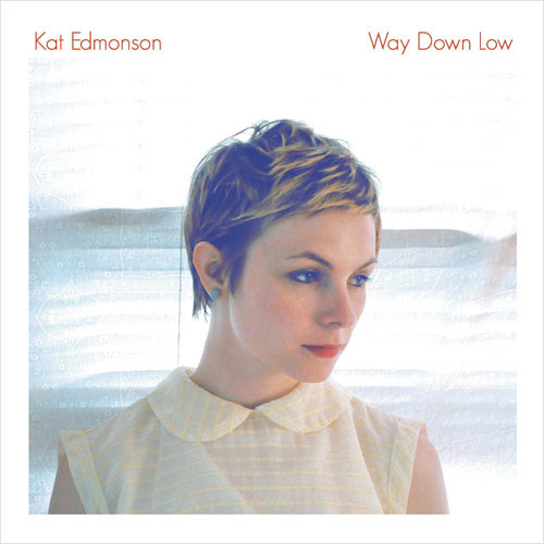 Kat Edmonson I way down low I Cover