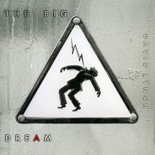 David Lynch | The Big Dream Cover