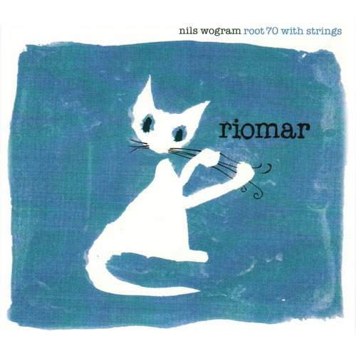 Nils Wogram Root 70 & Strings | Riomar Cover