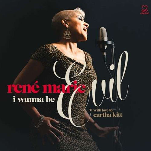 René Marie | I Wanna Be Evil ( With Love To Eartha Kitt) Cover