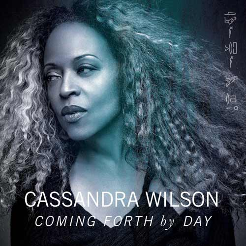 Cassandra Wilsons | Coming Forth By Day Cover