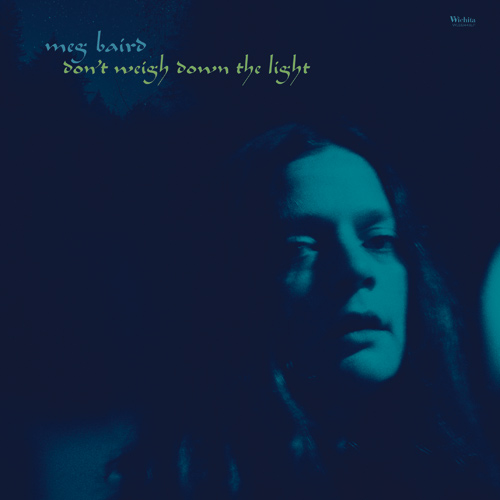 Meg Baird | Don't Weigh Down The Light Cover