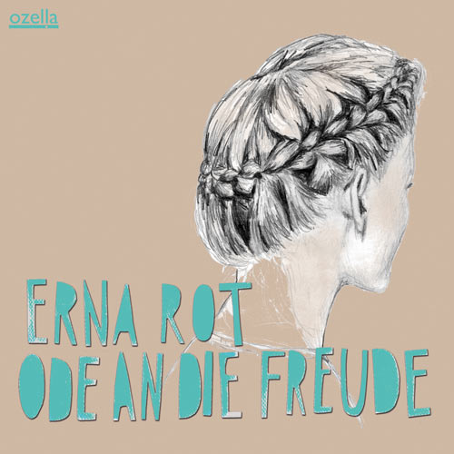 Erna Rot Ode an die Freude Cover