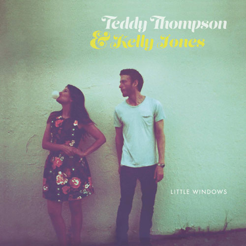 Teddy Thomson & Kelly Jones – Little Windows Cover
