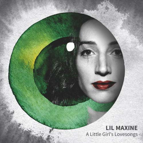 Lil Maxine – A Little Girl's Lovesongs cover