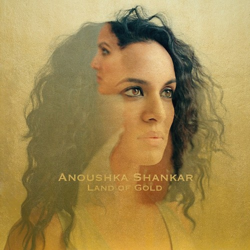 Anoushka Shankar | Land of Gold Cover