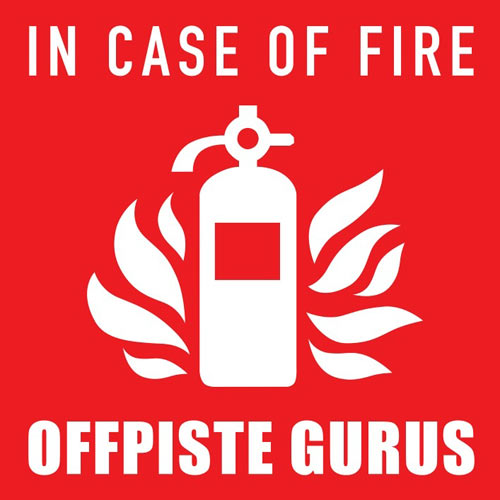 Offpiste Gurus | In Case Of Fire Cover