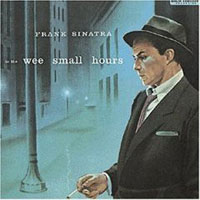 Frank Sinatra / In The Wee Small Hours