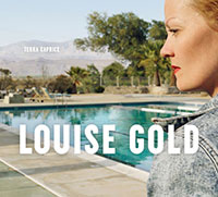 "Louise Golds ""Terra Caprice"""