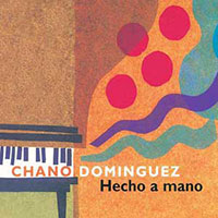 Chano Domiguez' CD Hecho a Mano
