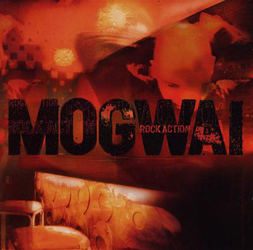 Mogwai / Rock Action