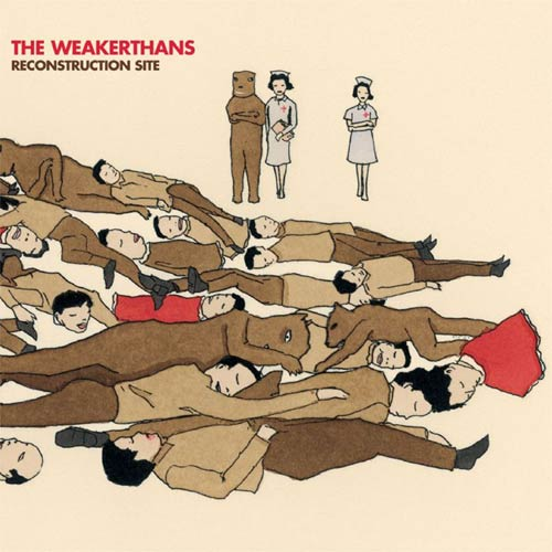 Weakerthans / Reconstruction Site