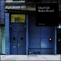 Llyod Cole / Broken Record