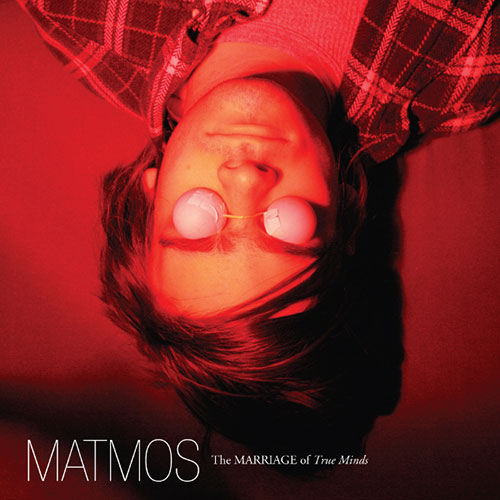 Matmos/The marriage of true minds