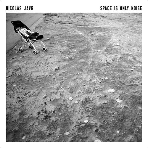 Nicolas Jaar/Space Is Only Noise