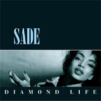 Sade / Diamond Life