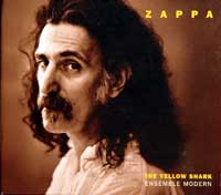 Zappa & Ensemble Modern/The Yellow Shark