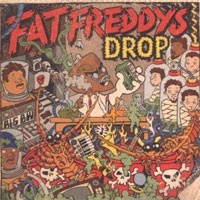 Fat Freddys Drop