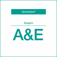 Spiritualizeds 2008er Album Songs in A & E