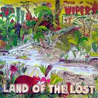Wipers/Werk Land of the Lost