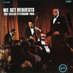 Oscar Peterson Trios We get requests