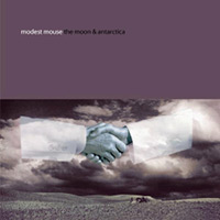 Modest Mouse (Album: The Moon & Antarctica)