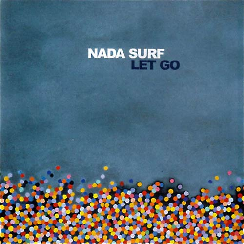 Nada Surf / Let go