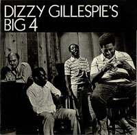 Dizzy Gillespies Big 4