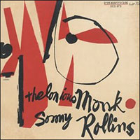 Thelonious Monk und Sonny Rollins