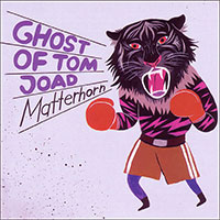 Ghost of Tom Joad (Album: Matterhorn)