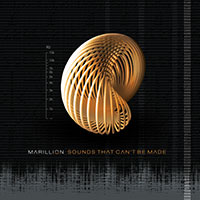 Marillion/Sounds That Can't Be Made