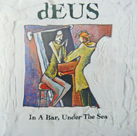 deus in a bar under the sea