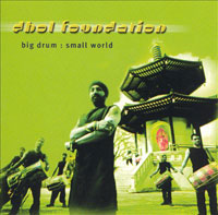 Big drum: small world der Dhol Foundation