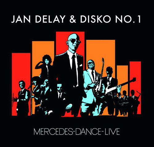 Jan Delay/Mercedes Dance Live